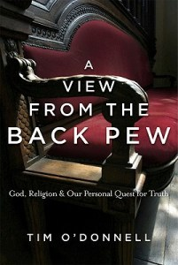 """A View from the Back Pew"" - Thoughts on Religion"