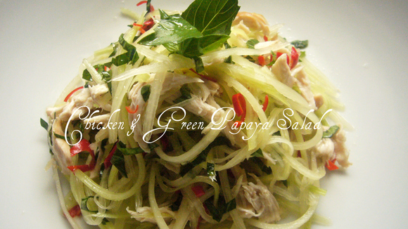 Recipe: My Painfully Satisfying Chicken & Green Papaya Salad